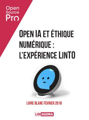 """Open Source Pro - White paper """"Open IA et éthique numérique : l'expérience LinTO"""""""